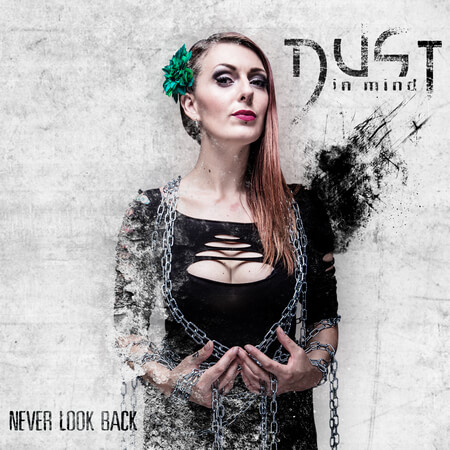 Dust in Mind - Never Look Back Cover