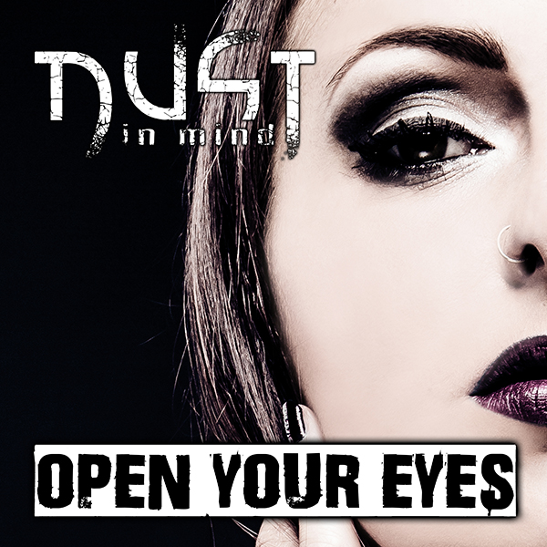 DUST IN MIND - Open Your Eyes