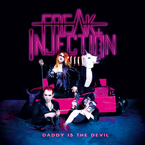 FREAK INJECTION - Daddy Is The Devil