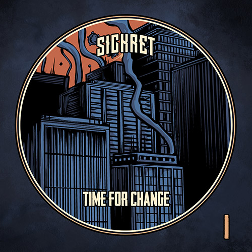 SICKRET - Time For Change