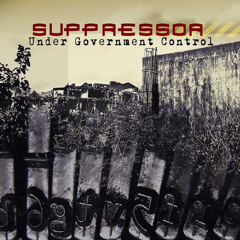 SUPPRESSOR - Under Government Control