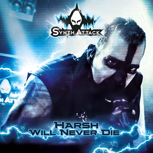 SYNTHATTACK - Harsh Will Never Die